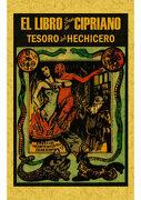 Libro de san Cipriano: Libro Completo de Verdadera Magia o sea el Tesoro del Hechicero - Jonas Sufurino - Editorial Maxtor