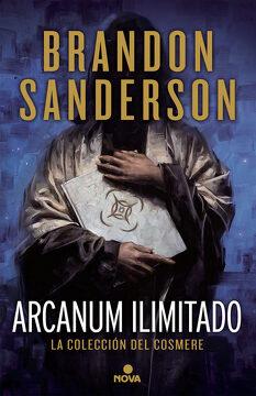 portada Arcanum Ilimitado: La Colección del Cosmere (la Coleccion del Cosmere
