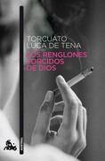 Los Renglones Torcidos de Dios - Torcuato Luca De Tena - Planeta