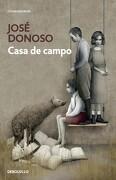 Casa de Campo - Jose Donoso - Debolsillo