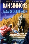 La Caída de Hyperion (Los Cantos de Hyperion Vol. Ii) (Nova) - Dan Simmons - Ediciones B
