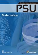 Cuaderno de Ejercicios psu Matematica (2015) Santillana - Santillana - Ediciones Uc