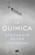 La Química - Stephenie Meyer - Suma De Letras