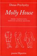 Molly House: Premio «València Nova» Institució Alfons el Magnànim (Poesía Hiperión) - Dimas Prychyslyy - Hiperión