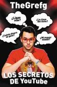 Los Secretos de Youtube - Thegrefg - Martinez Roca
