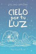 Cielo por tu luz - Emiliano Campuzano - Nova Casa Editorial