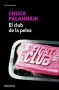 El Club de la Pelea - Chuck Palahniuk - Debolsillo