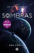 Sombras (Luna 2) - Ana Coello - Ediciones B