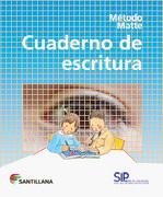 Metodo Matte Cuaderno de Escritura 2013 Santillana - Claudio Matte - Santillana