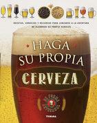 Haga su Propia Cerveza - Varios Autores - Tikal