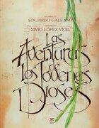 Aventuras de los Jovenes Dioses - Eduardo Galeano - Siglo XXI Editores Mexico
