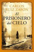 El Prisionero del Cielo - Carlos Ruiz Zafon - Booket