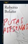 PutasAsesinas - Roberto Bolaño - Alfaguara