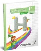Caligrafia Horizontal 1º Basico 1º Semestre Caligrafix - Caligrafix - Caligrafix