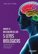 Manual de Aplicación de las 5 Leyes Biológicas - Mark Ulrich Pfister - Sincronía