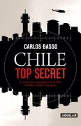 Chile top Secret - Carlos Basso - Aguilar