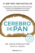 Cerebro de pan - David Perlmutter - Debolsillo