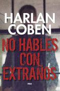 No Hables con Extraños - Harlan Coben - Rba Libros