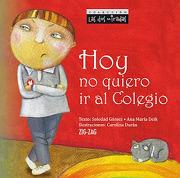 Hoy no Quiero ir al Colegio - Soledad; Deik, Ana Maria Gomez - Zig-Zag