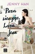 Para siempre, Lara Jean