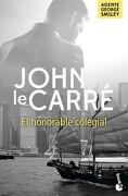 El Honorable Colegial - John Le Carre - Booket