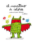 El Monstruo de Colores. Cuaderno Para Colorear - Anna Llenas - Editorial Flamboyant