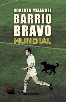 portada Barrio Bravo Mundial