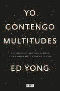 Yo Contengo Multitudes - Ed Yong - Debate
