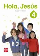 Religion Católica 4° Básico (Hola Jesús) (Sm) - Ediciones Sm - Ediciones Sm