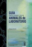Guía Para el Cuidado y uso de Animales de Laboratorio - National Research Council - Ediciones Uc
