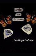 Cuentos Para Monstruos - Santiago González Pedraza - Independently Published