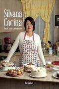 Silvana Cocina. Postres, Tortas y Sabores Dulces - Silvana Venegas - Grijalbo
