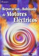 Reparacion y Bobinado de Motores Electricos - Fernando Martinez Dominguez - Paraninfo