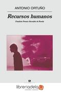 Recursos Humanos - Antonio Ortuño - Anagrama