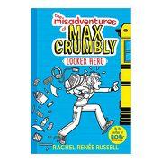 The Misadventures of max Crumbly 1: Locker Hero (libro en Inglés) - Rachel Renée Russell - Aladdin