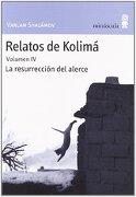 Relatos de Kolimá Vol. 4 (Paisajes Narrados) - Varlam Shalamov - Minúscula