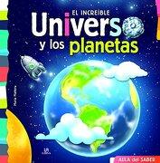 El Increíble Universo y los Planetas - Equipo Editorial - Libsa