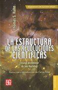 La Estructura de las Revoluciones Científicas - Thomas S. Kuhn - Fondo De Cultura Económica