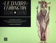 Leche del Sueño - Leonora Carrington - Fondo De Cultura Económica