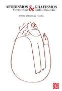 Aforismos y Grafismos. Vicente Rojo y Carlos Monsivais - Vicente Rojo - Fondo De Cultura Económica
