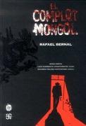El Complot Mongol - Rafael Bernal - Fondo De Cultura Economica Usa