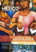 México Contemporáneo 1808 - 2014, Tomo 2. La Política - Alicia HernÁNdez ChÁVez - Fondo De Cultura Economica