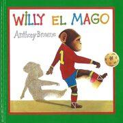 Willy el mago (libro en Inglés) - Anthony Browne - Fondo de Cultura Económica