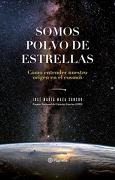 Somos Polvo de Estrellas - José Maza - Planeta