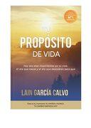 Tu Propósito de Vida - Lain Garcia Calvo - Lain