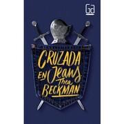 Cruzada en Jeans - Thea Beckman - Sm De Ediciones