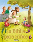 La Biblia Para Niños - Susaeta Ediciones S A - Susaeta