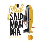 El Club de la Salamandra - Jaime Alfonso Sandoval - Sm De Ediciones
