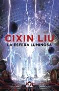 La Esfera Luminosa - Liu Cixin - Nova