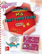 Mcgraw-Hill my Math, Grade 1, Spanish Student Edition, Volume 2 (Elementary Math Connects)